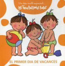Mrnice.mx Primer Dia De Vacances (Un Dia Molt Especial. Les Tres Bessones B Ebes) Image