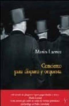 Enlace de descarga de libro gratis CONCIERTO PARA DISPARO Y ORQUESTA