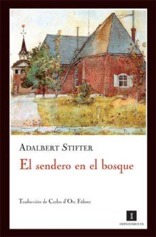 el sendero en el bosque-adalbert stifter-9788493655006
