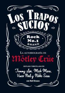 Bressoamisuradi.it Mötley Crüe, Los Trapos Sucios: Confesiones Del Grupo De Rock Mas Infame Del Mundo(edicion Cartone) Image