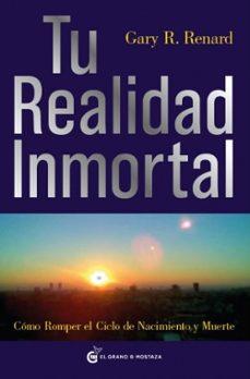 Ironbikepuglia.it Tu Realidad Inmortal: Como Romper El Cielo De Nacimiento Y Muerte Image