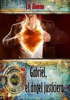 Javiercoterillo.es Gabriel, El ÁNgel Justiciero Image