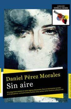 Descargar gratis ebooks pdf SIN AIRE (Literatura española) 9788494403606