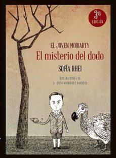 el joven moriarty: el misterio del dodo (3ª ed.)-sofia rhei-9788494455506