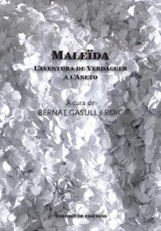 Descargar libros de epub en línea MALEÏDA (Literatura española) 9788494458606 de BERNAT GASULL I ROIG