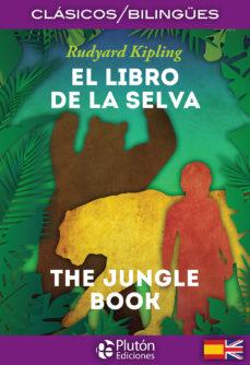el libro de la selva / the jungle book (ed. bilingüe español- ingles)-rudyard kipling-9788494639906