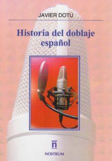 Descargar HISTORIA DEL DOBLAJE ESPAÃ'OL gratis pdf - leer online