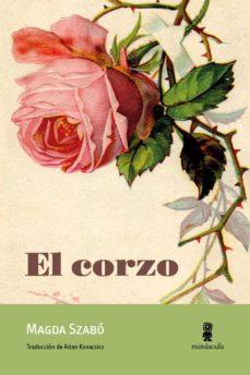 Libros de audio gratis descarga gratuita EL CORZO (Spanish Edition) de MAGDA SZABO 9788494834806