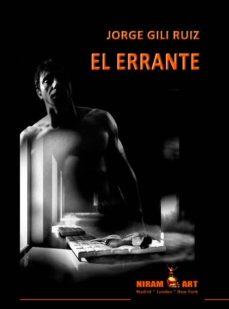 Descarga gratuita de servicios web de libros electrónicos. EL ERRANTE ePub RTF MOBI (Literatura española)