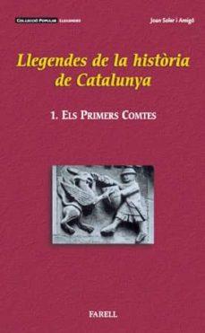 Milanostoriadiunarinascita.it Llegendes De La Historia De Catalunya 1. Els Primers Comtes Image
