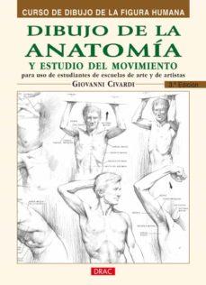 dibujo de la anatomia y estudio del movimiento: curso de dibujo d e la figura humana (3ª ed)-giovanni civardi-9788495873606