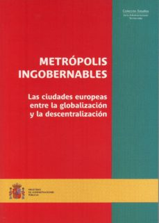 Noticiastoday.es Metropolis Ingobernables: Las Ciudades Europeas Entre La Globaliz Acion Y La Descentralizacion Image