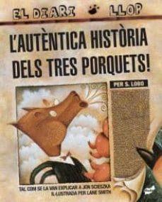 Concursopiedraspreciosas.es L Autentica Historia Dels Tres Porquets (El Diari Llop) Image