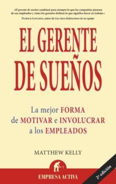 Titantitan.mx El Gerente De Sueños: La Mejor Forma De Motivar E Involucrar A Lo S Empleados Image