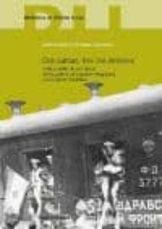 dos patrias, tres mil destinos: vida y exilio de los niños de la guerra de españa refugiados en la union sovietica-inmaculada colomina limonero-9788496889606