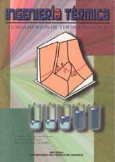 Lofficielhommes.es Ingenieria Termica. Fundamentos De Termodinamica Image