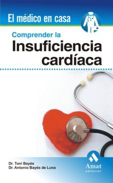 Descargar libros a ipod gratis COMPRENDER LA INSUFICIENCIA CARDIACA
