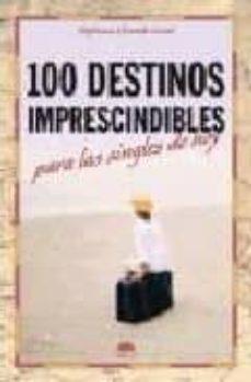 Vinisenzatrucco.it 100 Destinos Imprescindibles Para Las Singles De Hoy Image