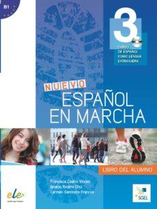 Pdf libros gratis para descargar. NUEVO ESPAÑOL EN MARCHA 3 ALUMNO+CD 9788497787406 de FRANCISCA CASTRO