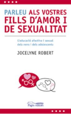 Srazceskychbohemu.cz Parleu Als Vostres Fills D Amor I De Sexualitat Image
