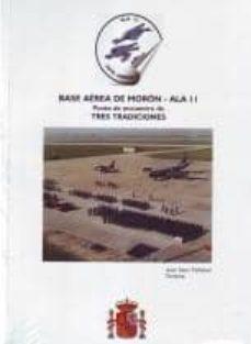 Padella.mx Base Aerea De Moron - Ala 11: Punto De Encuentro De Tres Tradicio Nes Image