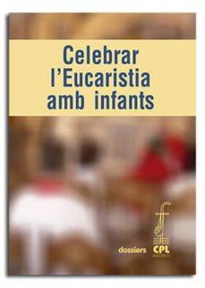 Cronouno.es Celebrar L Eucaristia Amb Infants Image