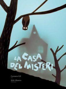 la casa del misteri-carmen gil-9788498252606