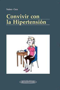 Descargador de libros de texto gratis CONVIVIR CON LA HIPERTENSION (Spanish Edition) 9788498351606