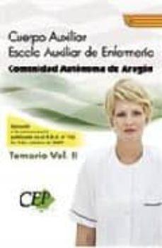 Javiercoterillo.es Cuerpo Auxiliar Escala Auxiliar De Enfermeria. Comunidad Autonoma De Aragon. Temario Oposiciones (Vol. Ii) Image