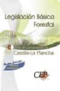 Valentifaineros20015.es Legislacion Basica Forestal Castilla-la Mancha (Vol. I) Image