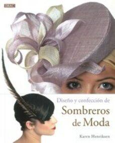 Descargas de audiolibros gratuitas para iPods DISEÑO Y CONFECCION DE SOMBREROS DE MODA iBook DJVU MOBI (Literatura española)
