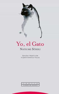 Descargar libros de audio gratis en línea YO, EL GATO (3ª ED.) 9788498797206 de NATSUME SOSEKI