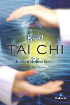 guía tai chi de la harvard medical school-mark l. fuerst-9788499105406