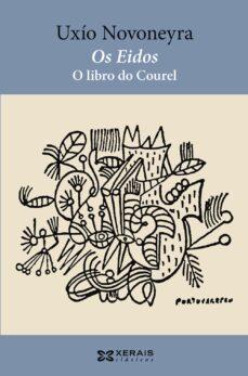 Ebook portugues descargas OS EIDOS de UXIO NOVONEYRA (Literatura española) 9788499141206 MOBI iBook CHM