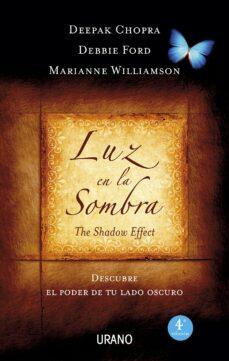 luz en la sombra (ebook)-deepak chopra-debbie ford-9788499444406