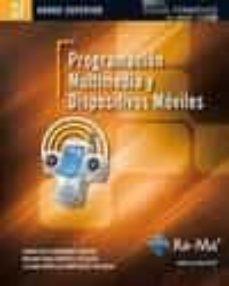 programacion multimedia y dispositivos moviles, cfgm (ciclos form ativos de grado medio)-laura raya gonzalez-9788499641706