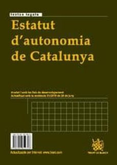 Descargar ESTATUT D AUTONOMIA DE CATALUNYA / ESTATUTO AUTONOMIA DE CATALUÃ'A gratis pdf - leer online