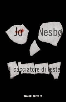 IL CACCIATORE DI TESTE - JO NESBO   Adahalicante.org