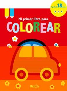 Coche Mi Primer Libro Para Colorear Vvaa Comprar Libro 9789463073806