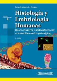 Descargar gratis joomla books pdf HISTOLOGÍA Y EMBRIOLOGÍA HUMANAS 9789500606806 (Literatura española)