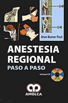 Descargar libros electronicos aleman ANESTESIA REGIONAL: PASO A PASO en español de ARUN KUMAR PAUL 9789588473406 PDB DJVU iBook