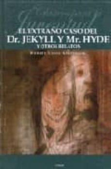 Carreracentenariometro.es El Extraño Caso Del Dr. Jekyll Y Mr. Hyde Y Otros Relatos Image