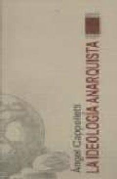 ideologia anarquista-angel cappeletti-9789871300006
