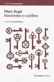 haciendas y castillos-marc auge-9789873744006