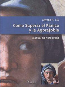 Inmaswan.es Como Superar El Panico Y La Agorafobia Image