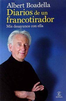 Viamistica.es Diarios De Un Francotirador. Mis Desayunos Con Ella Image