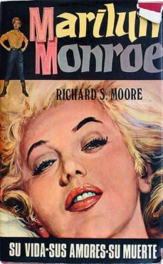 MARILYN MONROE - RICHARD S. MOORE | Triangledh.org
