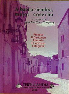 A BUENA SIEMBRA, MEJOR COSECHA (EN MEMORIA DE JUAN MARTÍNEZ COMPANY - VARIOS | Triangledh.org