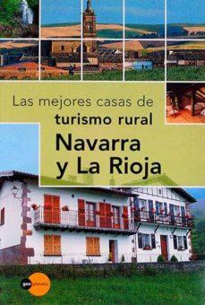 TURISMO RURAL. NAVARRA Y LA RIOJA - VVAA |