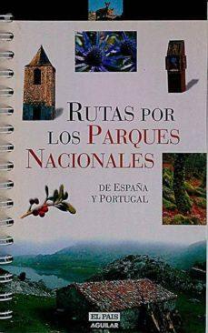 Followusmedia.es Rutas Por Los Parques Nacionales De España Y Portugal Image